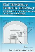 Heat Transfer and Hydraulic Resistance at Supercritical Pressures in Power Engineering Appli...