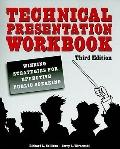 Technical Presentation Workbook : Winning Strategies for Effective Public Speaking