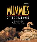 Mummies of the Pharaohs Exploring the Valley of the Kings