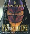 Eye of the Beholder The Photography of James L. Stanfield