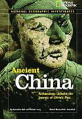 Ancient China Archaeology Unlocks the Secrets of China's Past