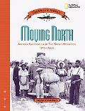 Moving North African Americans And the Great Migration 1915 - 1930