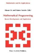 Mathematical Programming Recent Developments and Applications