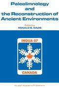 Paleolimnology and the Reconstruction of Ancient Environments: Paleolimnology Proceedings of the XII INQUA Congress, Canada