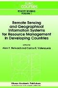 Remote Sensing and Geographical Information Systems for Resource Management in Developing Co...