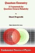 Quantum Geometry A Framework for Quantum General Relativity