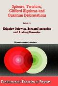 Spinors, Twistors, Clifford Algebras and Quantum Deformations