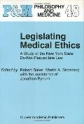 Legislating Medical Ethics A Study of the New York State Do-Not-Resuscitate Law
