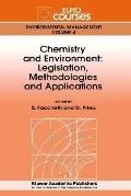 Chemistry and Environment Legislations, Methodologies and Applications