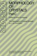 Morphology of Crystals: The Geometry of Crystal Growth