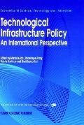 Technological Infrastructure Policy An International Perspective