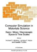 Computer Simulation in Materials Science Nano/Meso/Macroscopic Space & Time Scales