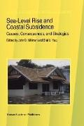 Sea-Level Rise and Coastal Subsidence Causes, Consequences, and Strategies