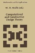 Computational and Constructive Design Theory