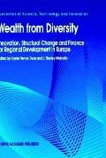 Wealth from Diversity Innovation, Structural Change and Finance for Regional Development in ...