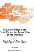 Molecular Magnetism From Molecular Assemblies to the Devices