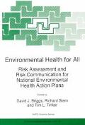 Environmental Health for All Risk Assessment and Risk Communication for National Environment...