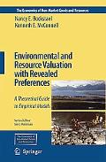 Environmental and Resource Valuation With Revealed Preferences A Theoretical Guide to Empiri...