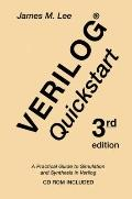 Verilog Quickstart A Practical Guide to Simulation and Synthesis in Verilog