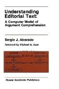 Understanding Editorial Text A Computer Model of Argument Comprehension