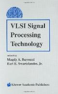 Vlsi Signal Processing Technology