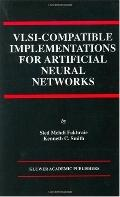 Vlsi-Compatible Implementations for Artificial Neural Networks