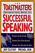 Toastmaster's International Guide to Successful Speaking