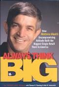 Always Think Big How Mattress Mac's Uncompromising Attitude Built the Biggest Single Retail ...
