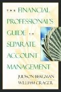 Financial Professional's Guide to Separate Account Management