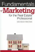 Fundamentals of Marketing for the Real Estate Professional