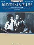 Big Book of Rhythm & Blues Rhythm & Blues Piano Vocal Guitar
