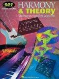 Harmony and Theory: A Comprehensive Source for All Musicians (Essential Concepts (Musicians ...