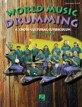 World Music Drumming Across Cultural Curriculums