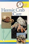 Quick and Easy Hermit Crab Care