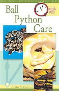 Quick & Easy Ball Python Care
