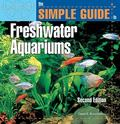 Simple Guide to Freshwater Aquariums