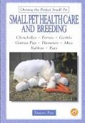 Small Pet Health Care and Breeding
