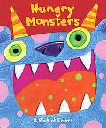 Hungry Monsters A Book About Colors