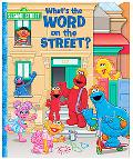 Sesame Street What's the Word on the Street?