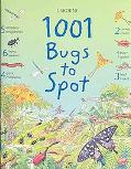 1001 Bugs to Spot (1001 Things to Spot Series)