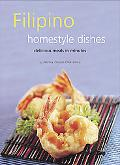 Filipino Homestyle Dishes One of Asia's Least Known But Most Exciting Cuisines Features Deli...