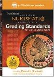 Official American Numismati Association Grading Standards For United States Coins