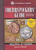 Cherrypickers' Guide to Rare Die Varities of United States Coins, Vol. 1