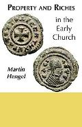 Property and Riches in the Early Church