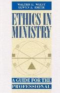 Ethics in Ministry A Guide for the Professional