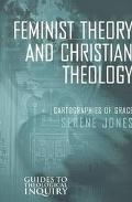 Feminist Theory and Christian Theology Cartographies of Grace