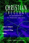 Christian Theology An Introduction to Its Traditions and Tasks