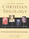 Journey Through Christian Theology With Texts from the First to the Twenty-First Century