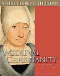 Medieval Christianity A People's History of Christianity