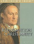 Reformation Christianity A People's History of Christianity